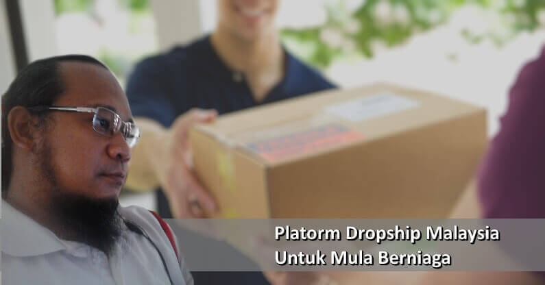 Platform Dropship Malaysia Mula Berniaga