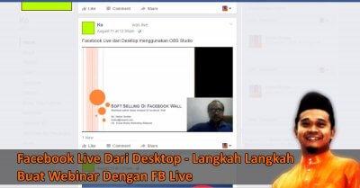 Facebook Live Dari Desktop - Webinar Dalam Facebook