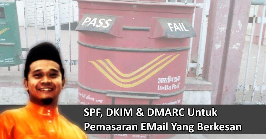 Cara Buat Tetapan SPF, DKIM Dan DMARC Supaya eMail Anda Tidak Masuk Spam Box