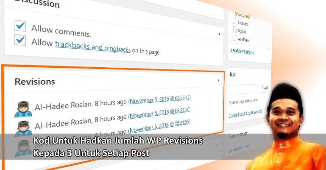 4 Cara Hadkan Jumlah WordPress Revisions Untuk Setiap Post