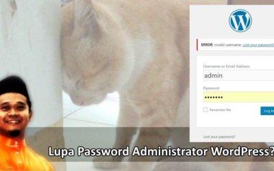 Lupa Password WordPress Admin. Apa Nak Buat?