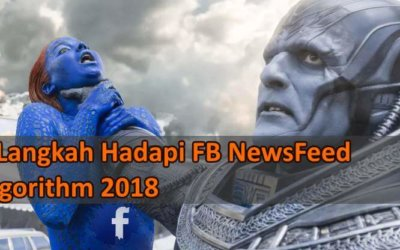 Facebook Algorithm Update 2018 – 6 Cara Menghadapinya