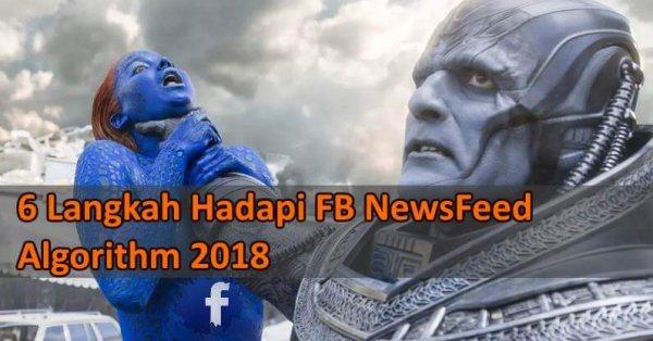 Facebook Algorithm Update 2018 - 6 Cara Menghadapinya